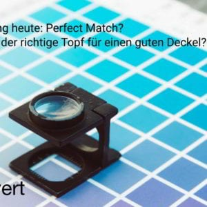 war for talents – Recruiting heute: Perfect Match?